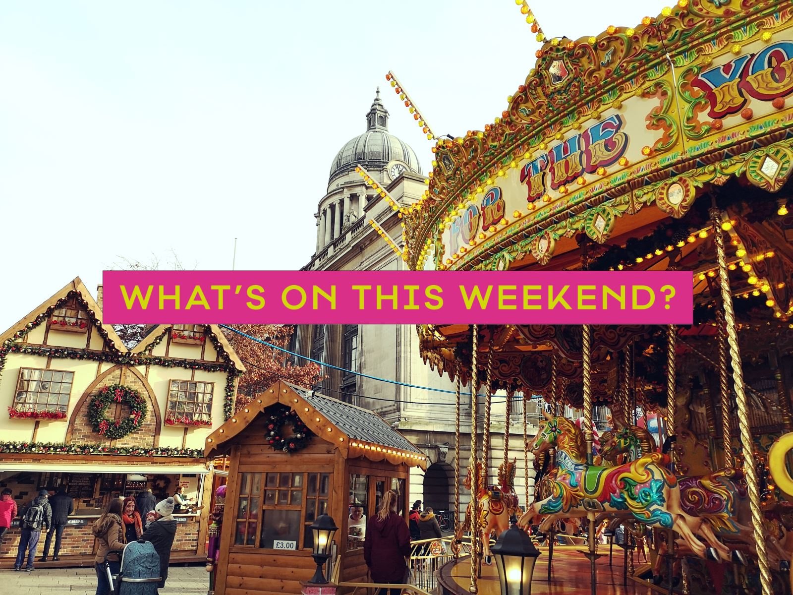 What's On This Weekend in Nottinghamshire | Visit Nottinghamshire