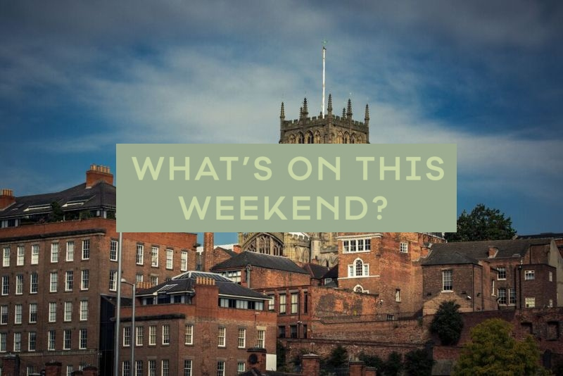 What's On This Weekend in Nottinghamshire