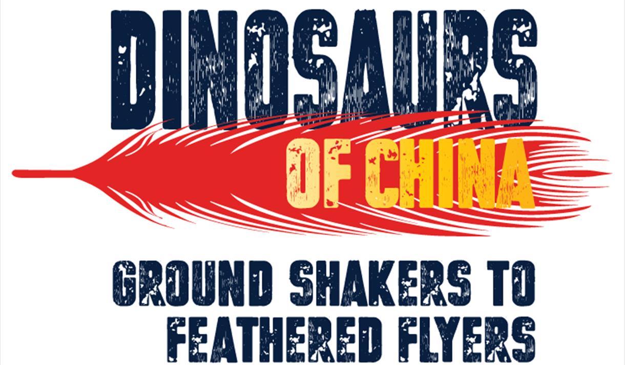 Satellite Exhibition: Dinosaurs of China - Ground Shakers to