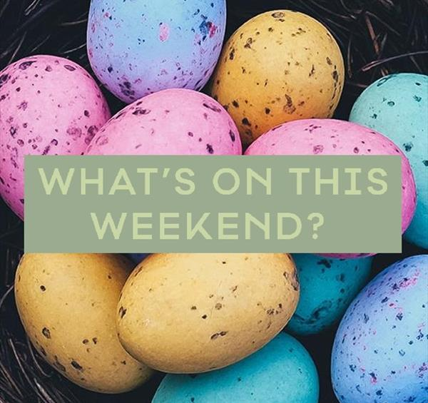 What's On This Easter Weekend In Nottinghamshire : 30th March - 2nd April
