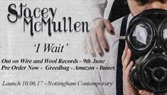 Stacey McMullen - 'I Wait' EP Launch at Nottingham Contemporary