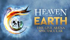 Heaven On Earth: The Live Arena Spectacular