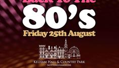 Back to the 80's at Kelham Hall