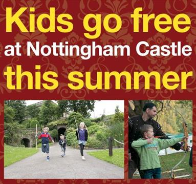 Kids Go FREE at Nottingham Castle