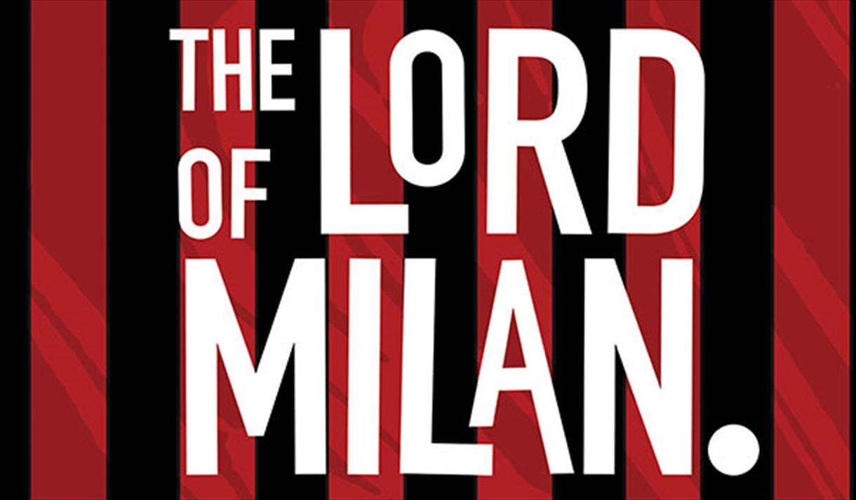Film Screening: The Lord of Milan