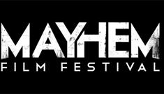 Mayhem Film Festival 2017
