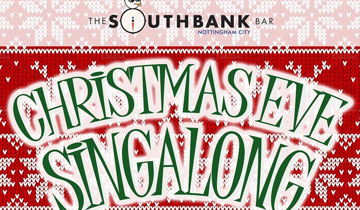 Christmas Eve Singalong at The Southbank Bar City