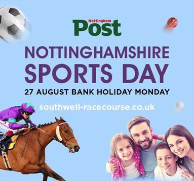 Nottinghamshire Sports Day sponsored by the Nottingham Post