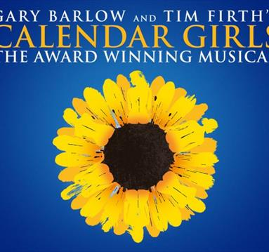 Calendar Girls - The Musical, Theatre Royal | Visit Nottinghamshire