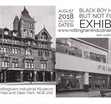 Gone but not forgotten: The Nottingham Black Boy Hotel Exhibition