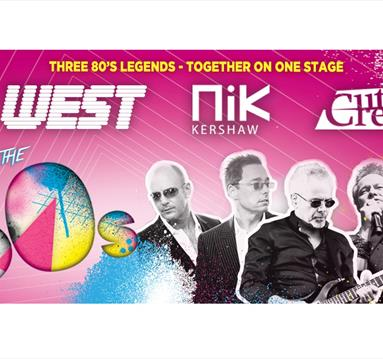 ICONS OF THE 80s featuring Go West, Nik Kershaw & Cutting Crew