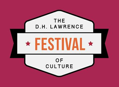 The D.H Lawrence Festival of Culture 2017