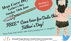 Man Cave Day - Father's Day at Creswell Crags