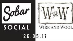 Wire & Wool at Sobar